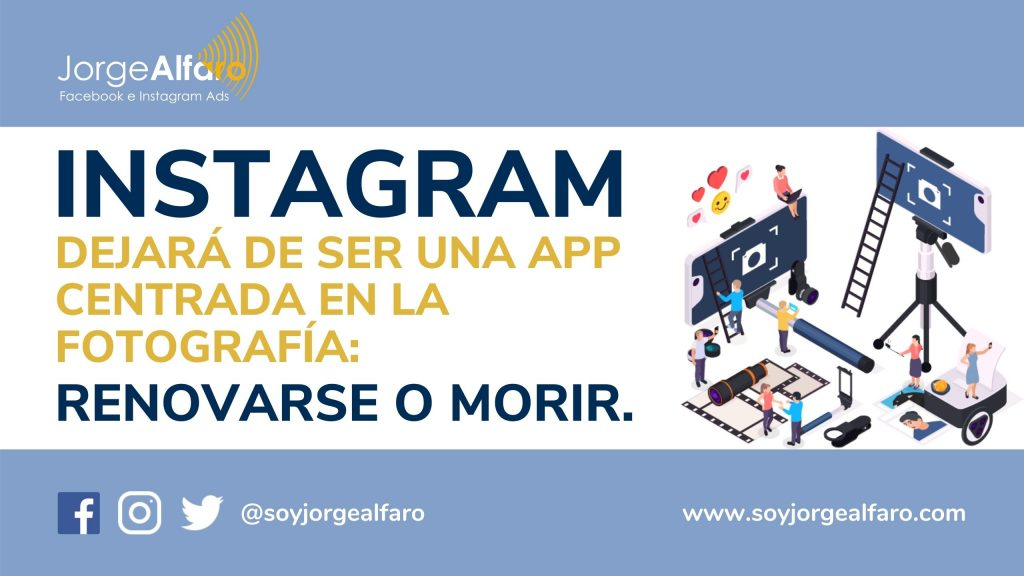 instagram dejará de ser una red social centrada en la fotografía